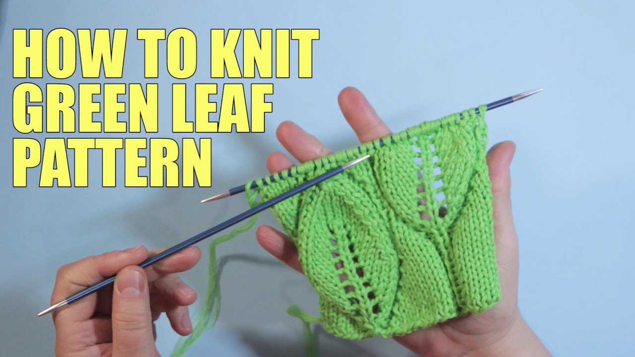 How To Knit The Leaves Stitch Lace Knitting Wika Crochet Part1 Youtube