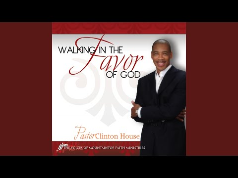 Walking In the Favor of God - Single