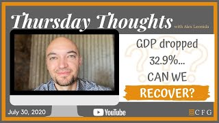 Thursday Thoughts - 7/30/2020
