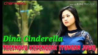 Lagu Terbaru Enak Didengar Ldina Cinderella – Tresnoku Kepenggak Itungan Jowo
