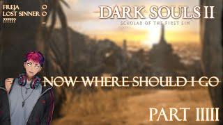 (Dark Souls 2) 2 Primal Bonfire is Done, Now Where?【NIJISANJI ID】