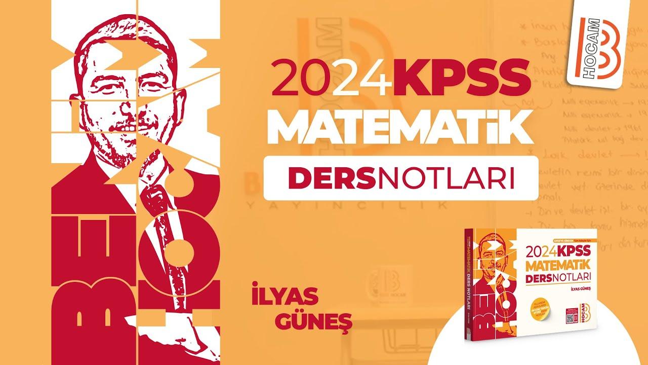 39) KPSS Matematik - Basit Eşitsizlikler 1 - İlyas GÜNEŞ - 2022