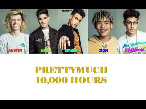 PRETTYMUCH 10,000 Hours Lyrics