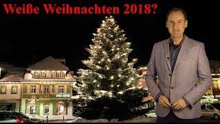 Weihnachten 2018: weiß oder grün? Was sagen Statistik und Wettertrend? (Mod.: Dominik Jung)