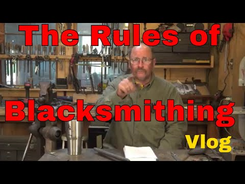 Rules? in blacksmithing? We don't need no rules - Vlog