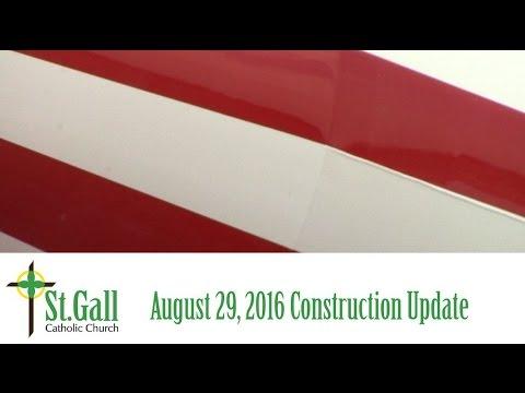 St  Gall Church August 29 Site Update