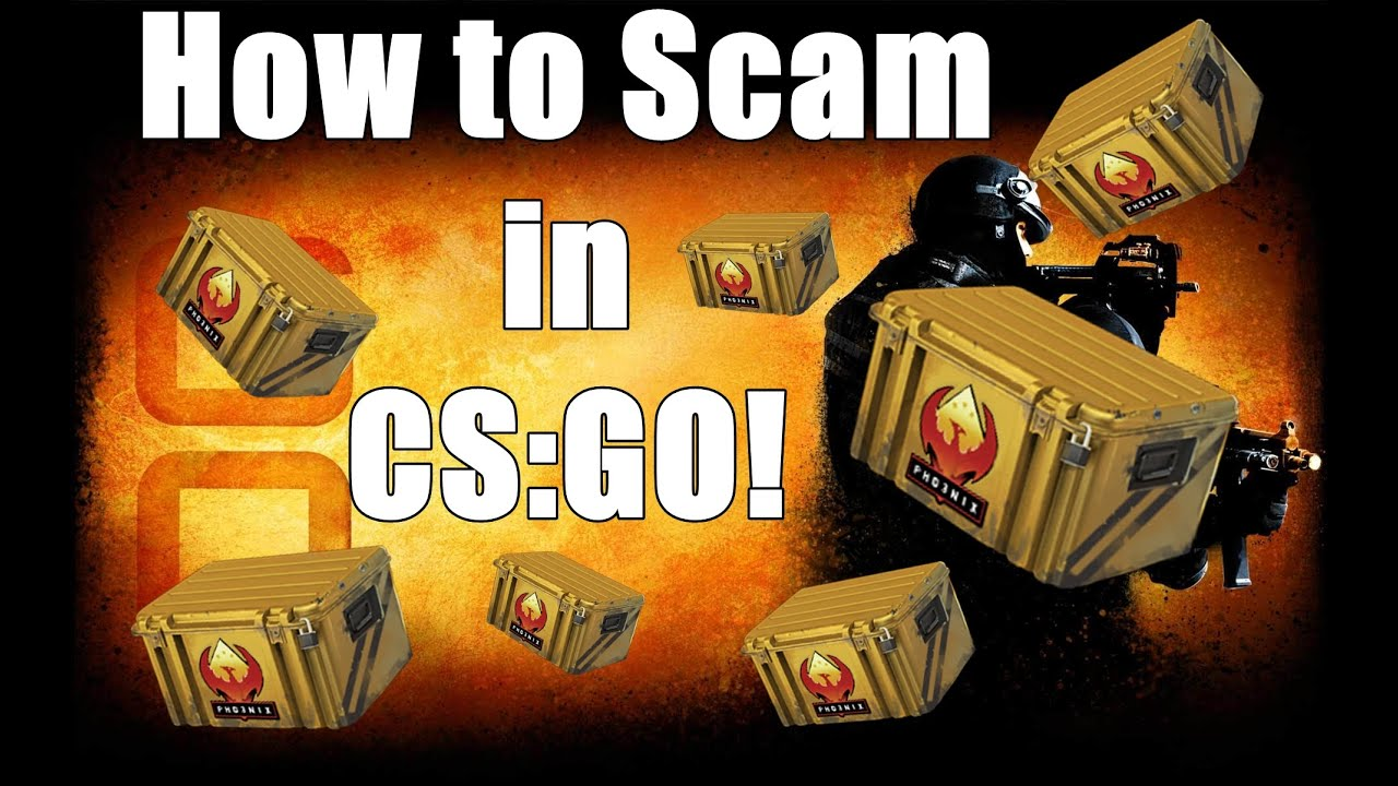 How To Scam Cs Go