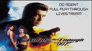 007 - The World Is Not Enough N64 - 00 Agent Full Playthrough Livestream - Real N64 Capture
