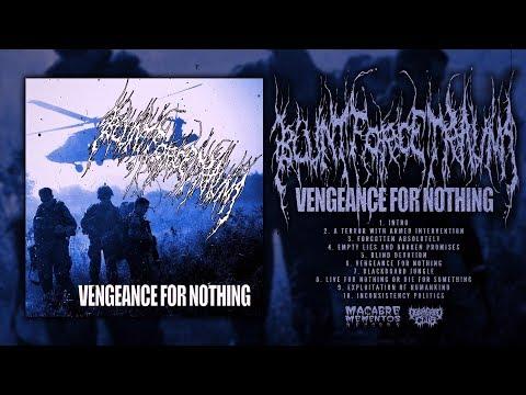 BLUNT FORCE TRAUMA - VENGEANCE FOR NOTHING (2012) [FULL ALBUM STREAM]