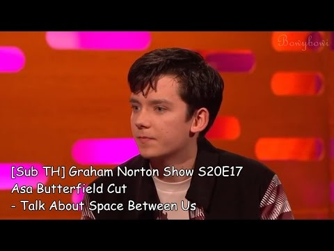 Sub TH Graham Norton  S20E17 Asa Butterfield Cut  Talk About Space Between Us