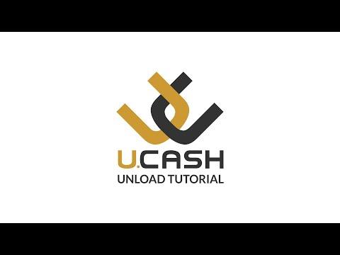 Tutorial: How to Unload your U.CASH account
