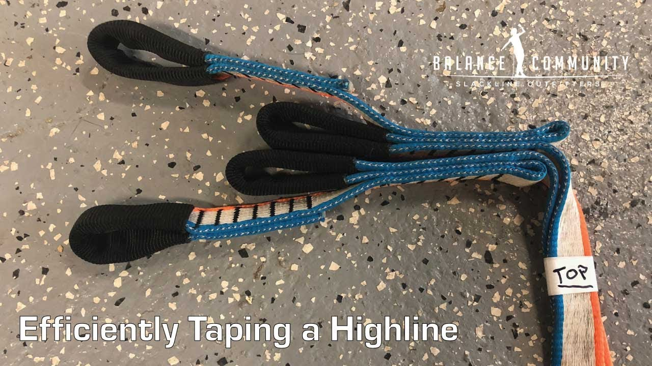 Methods for Efficiently Taping a Highline - Slack Science - Balance