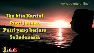 Lagu Nasional - Ibu Kita Kartini dengan Lirik