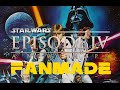 Star Wars: Episode IV A New Hope Fanmade Trailer