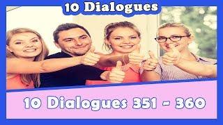 10 dialogues en français (351 - 360)