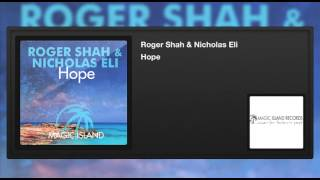 Roger Shah & Nicholas Eli - Hope