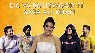 EIC Vs Bollywood ft Sara Ali Khan
