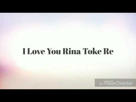I Love You Rina Toke Re || New Latest  Nagpuri Dj Remix 2017