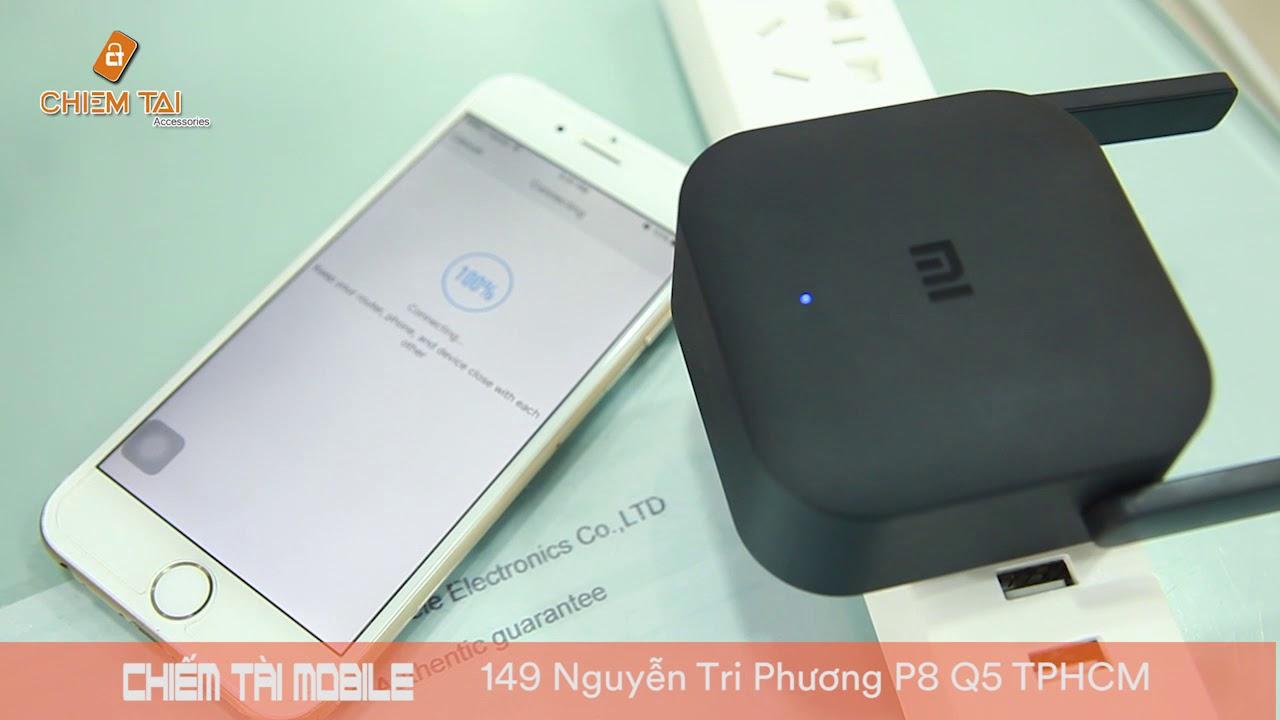 [Chiếm Tài Mobile] – Giới thiệu thiết bị tăng sóng wifi Xiaomi Repeater Pro