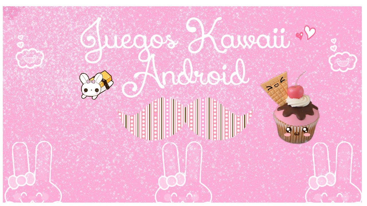 Mis Juegos Kawaii Android Youtube