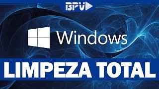 Como fazer uma LIMPEZA COMPLETA no Windows (Sem usar Programas)