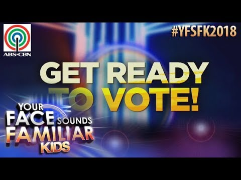 Iboto na ang iyong gustong Your Face Sounds Familiar Kids 2018 Grand Winner