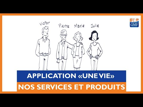 Application GMF « Une vie »