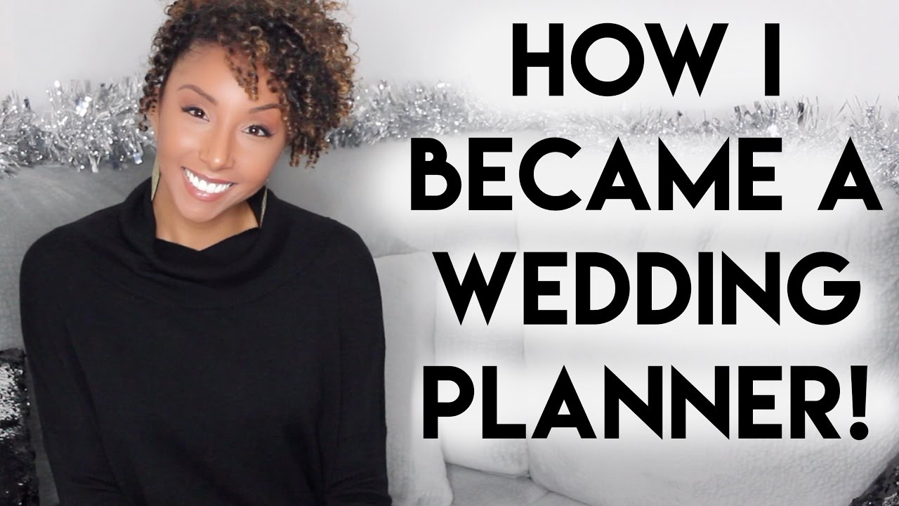 Download How I Became A Wedding Planner!   BiancaReneeToday