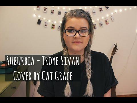Suburbia - Troye Sivan (Cover)