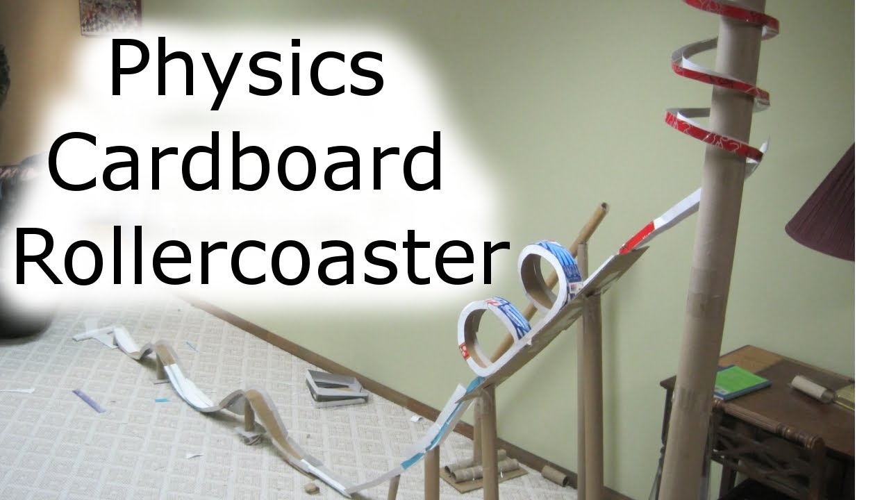How To Build A Cardboard Rollercoaster Physics Class