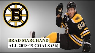 Brad Marchand (#63) All 36 Goals of the 2018-19 NHL Season