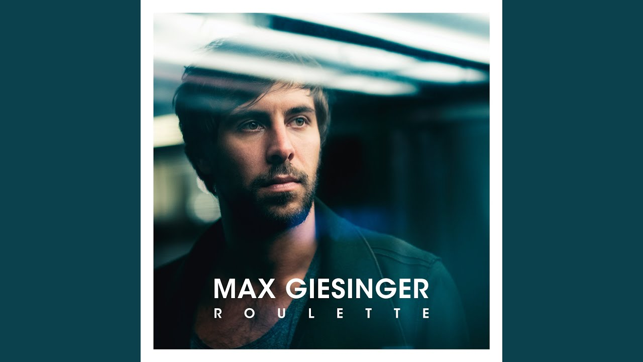 Max giesinger roulette tour 2019