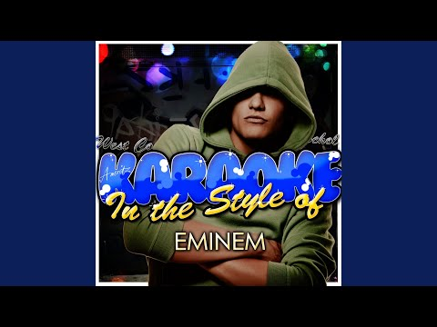 Hailies Song In the Style of Eminem Karaoke Version