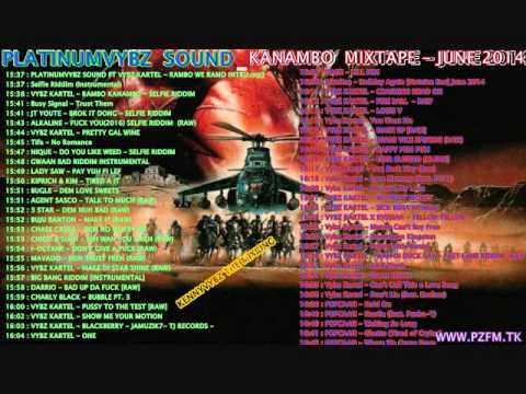 PLATINUMVYBZ  SOUND   RAMBO KANAMBO  MIXTAPE   JUNE 2014