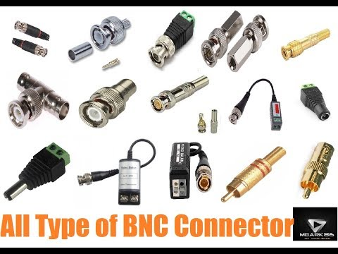 All Type of BNC Connector
