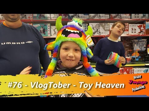 #76 - VlogTober - 07/10/17 - Toy Heaven