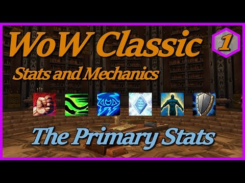 WoW Classic Stats And Mechanics - Part 1: The Primary Stats
