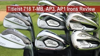 Titleist 718 AP3, AP1, T-MB Irons Review By Golfalot