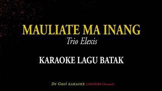 Lagu Mauliate Ma Inang(Karoke)