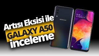 Tüm yönleriyle Samsung Galaxy A50 inceleme! A50 alınır mı?