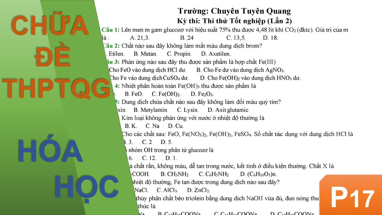Chữa đề Hóa học THPTQG 2020 – Chuyên Tuyên Quang (Lần 2)