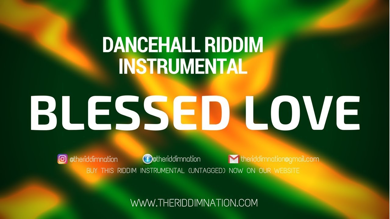 Dancehall Riddim Instrumental 2017 - BLESSED LOVE [Prod by The Riddim  Nation]