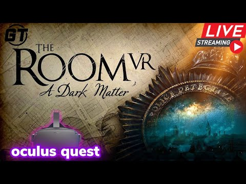 The Room VR: A Dark Matter Livestream On Oculus Quest