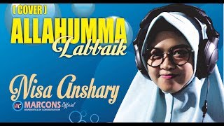 Allahumma Labbaik (Cover)   By NISA ANSHARY