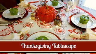 Thanksgiving & Fall Tablescape Hacks! ~ Use What You Have