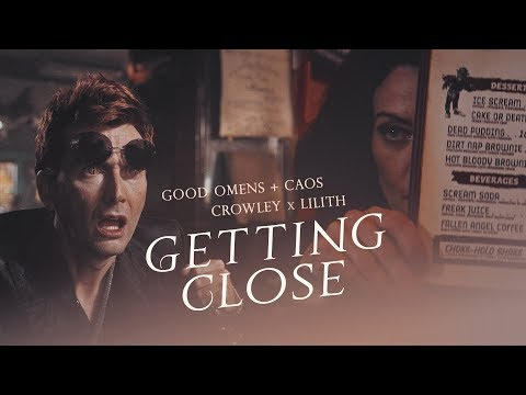 Good Omens + CAoS - Crowley/Lilith - Getting Close