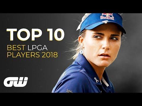 TOP 10: Best LPGA Tour Players 2018 | Lexi Thompson, Ariya Jutanugarn, Lydia Ko | Golfing World