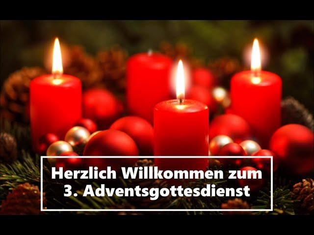 13.12. dritter Adventsgottesdienst