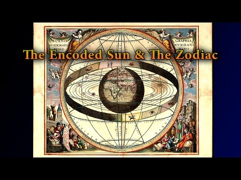 The Encoded Sun & Its Relationship To  The Zodiac