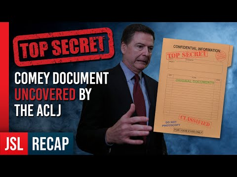 TOP SECRET Comey Document Uncovered by The ACLJ